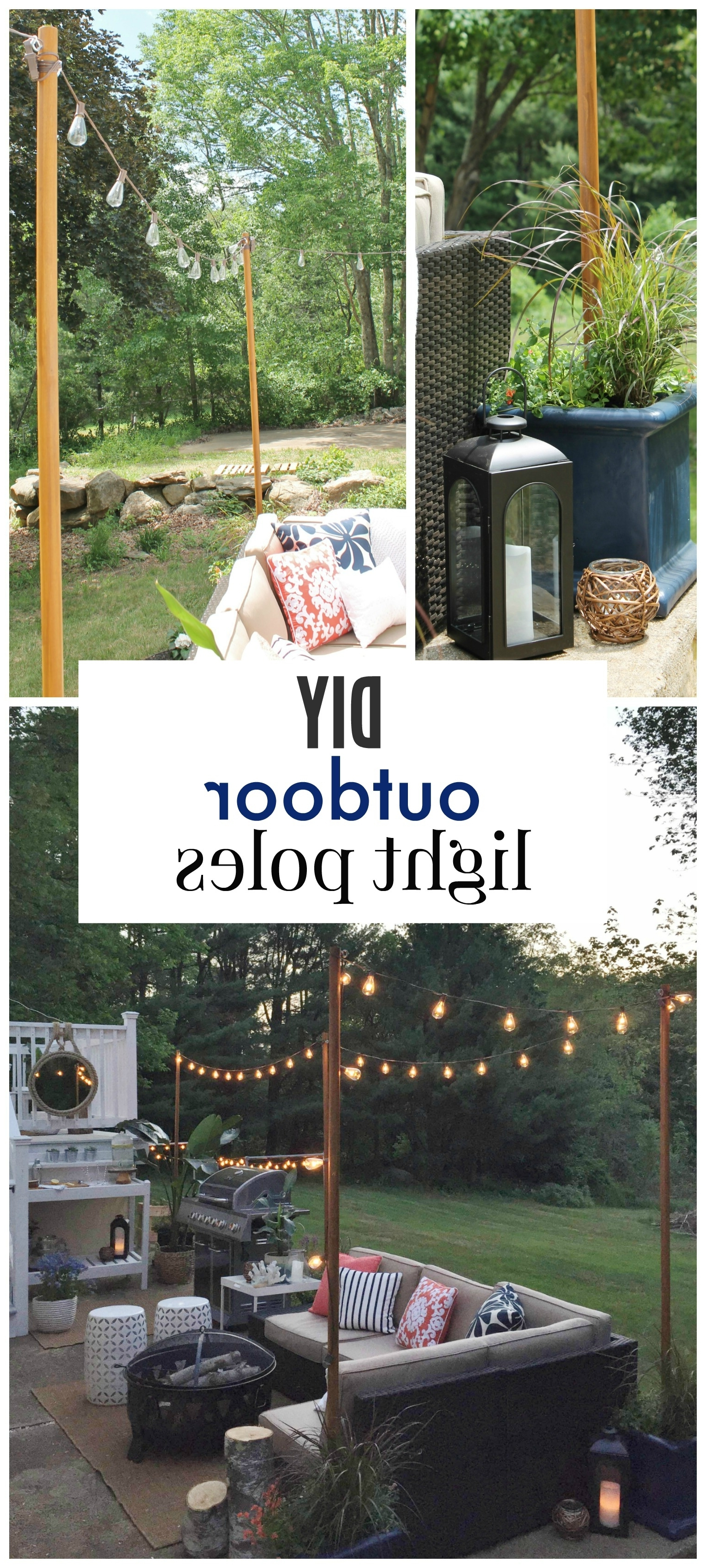 Diy Outdoor Light Poles – City Farmhouse With Most Up To Date Hanging Outdoor Light On Rod (View 18 of 20)