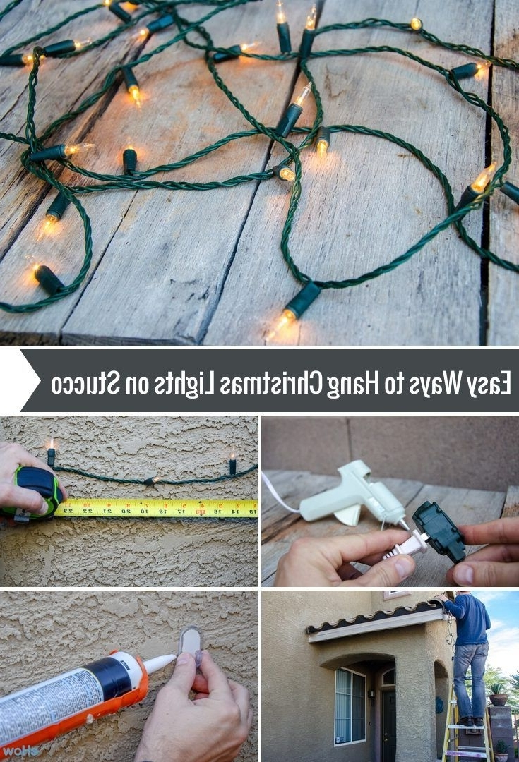 Hanging Christmas Lights With Latest Hanging Outdoor Lights On Stucco (Gallery 1 of 20)