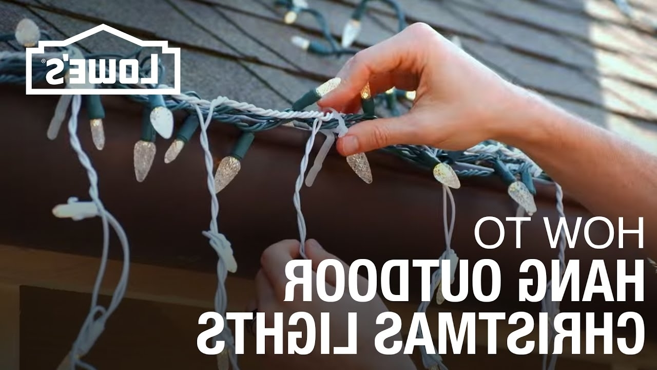 Popular How To Hang Exterior Christmas Lights – Youtube Intended For Hanging Outdoor Lights Without Nails (View 11 of 20)