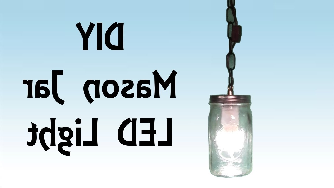 Preferred Diy Stepstep Tutorial Mason Jar Led Hanging Light – Pirate Pertaining To 12 Volt Outdoor Hanging Lights (View 16 of 20)