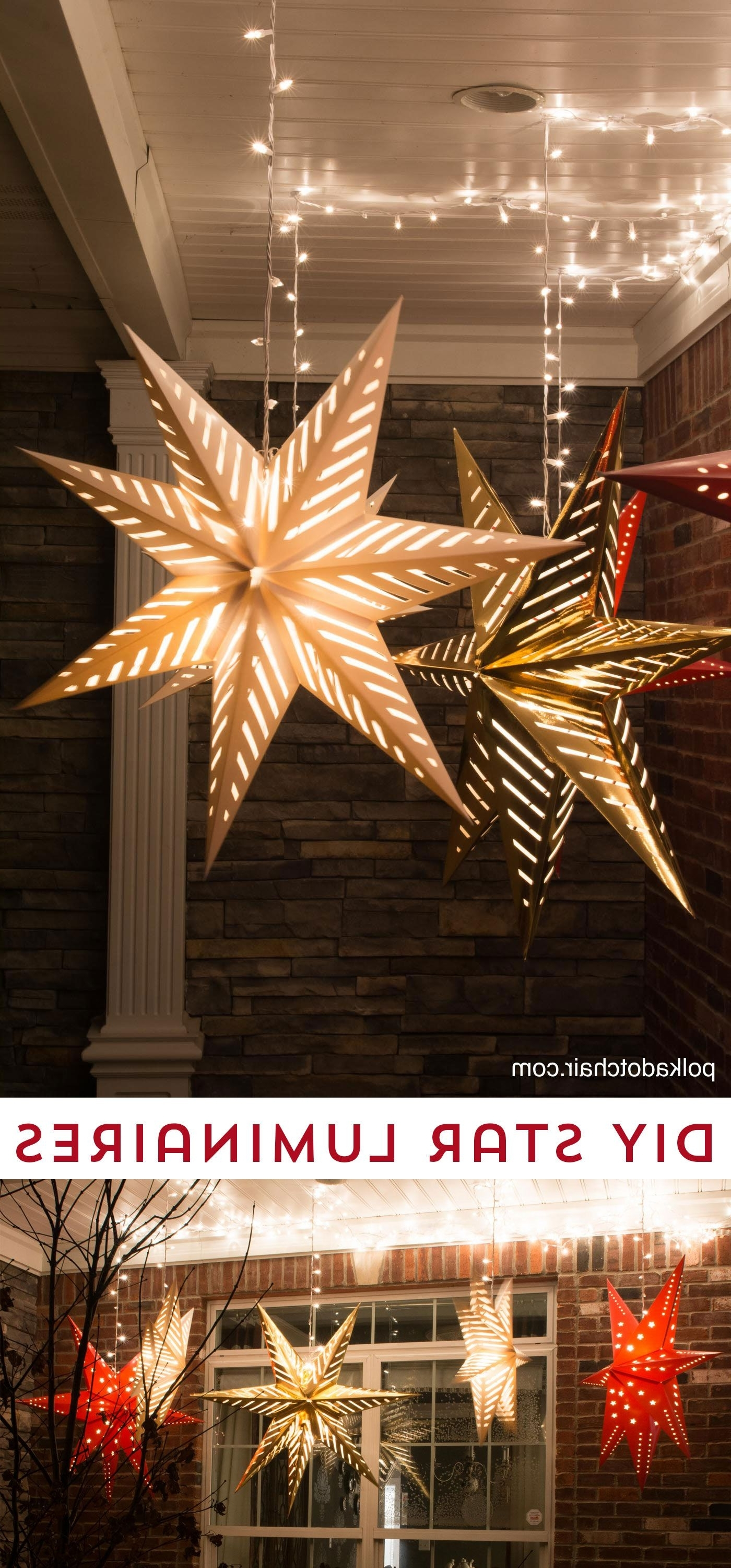 Well Known Outdoor Hanging Lights For Christmas In Hanging Star Lanterns; A Christmas Front Porch Decorating Idea (View 13 of 20)