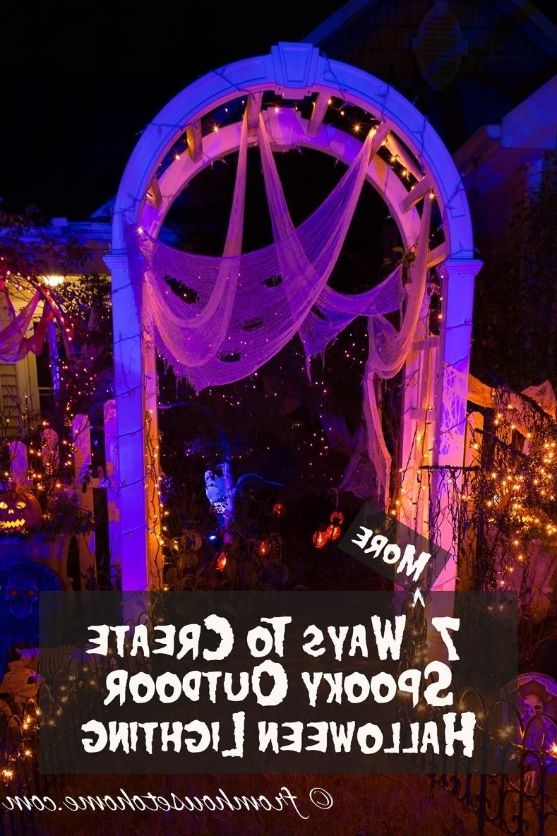 7 Spectacular Ways To Create Spooky Halloween Outdoor Lighting Within Latest Outdoor Halloween Lanterns (View 2 of 20)