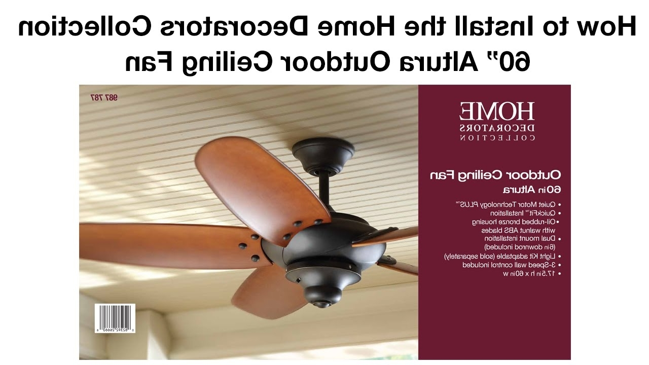 Fashionable 48 Inch Outdoor Ceiling Fans Intended For How To Install The 60 In. Altura Outdoor Ceiling Fanhome (Gallery 19 of 20)