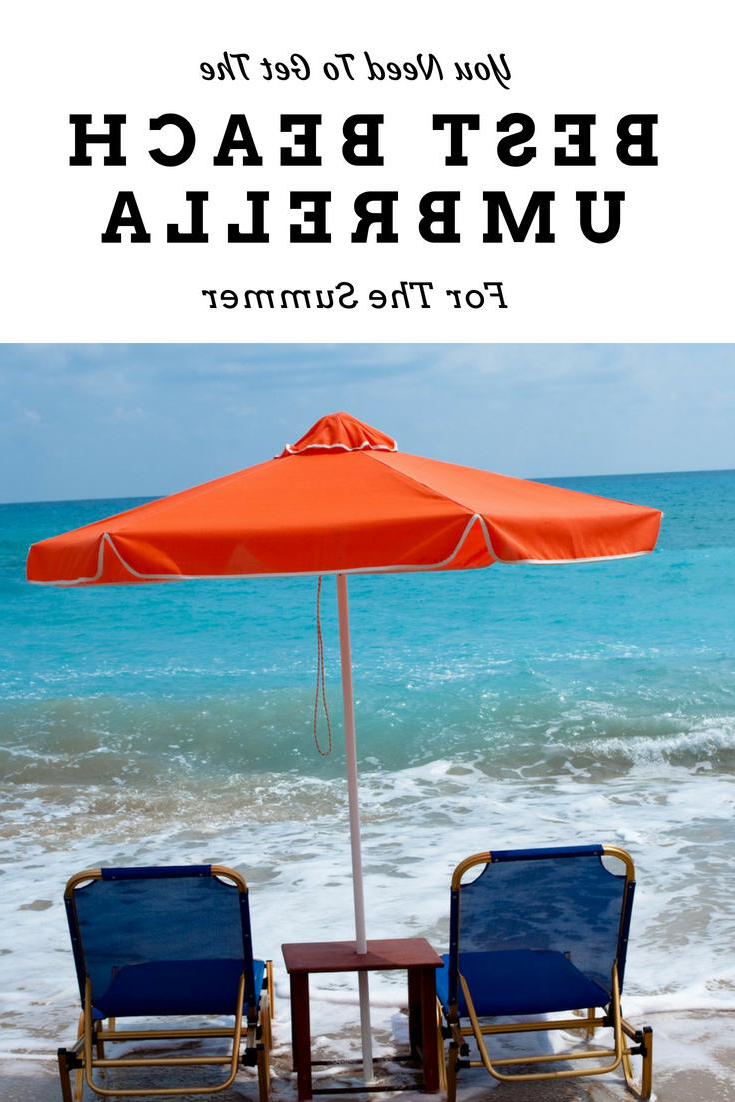 Get The Best Beach Umbrella To Beat The Summer Heat Pertaining To 2020 Alondra Ultimate Wondershade 5Beach Umbrellas (View 8 of 20)