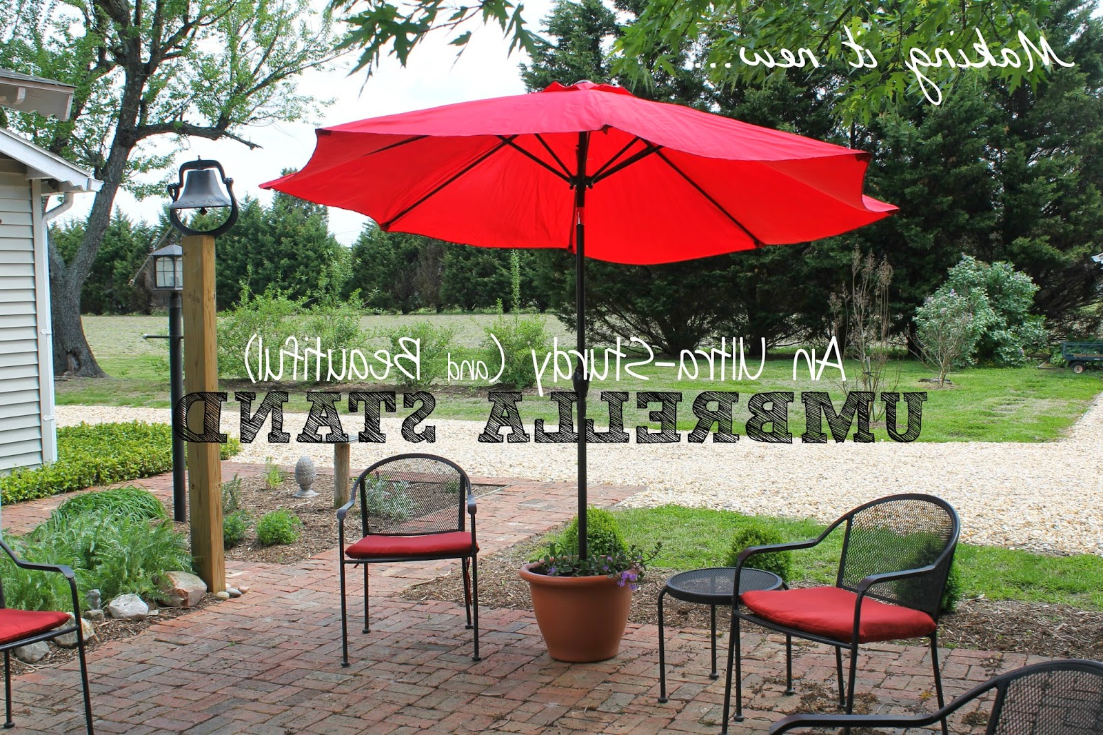 Judah Cantilever Umbrellas Within Well Liked Thinking About Home: Making It New {Ultra Sturdy Umbrella Stand} (View 12 of 20)