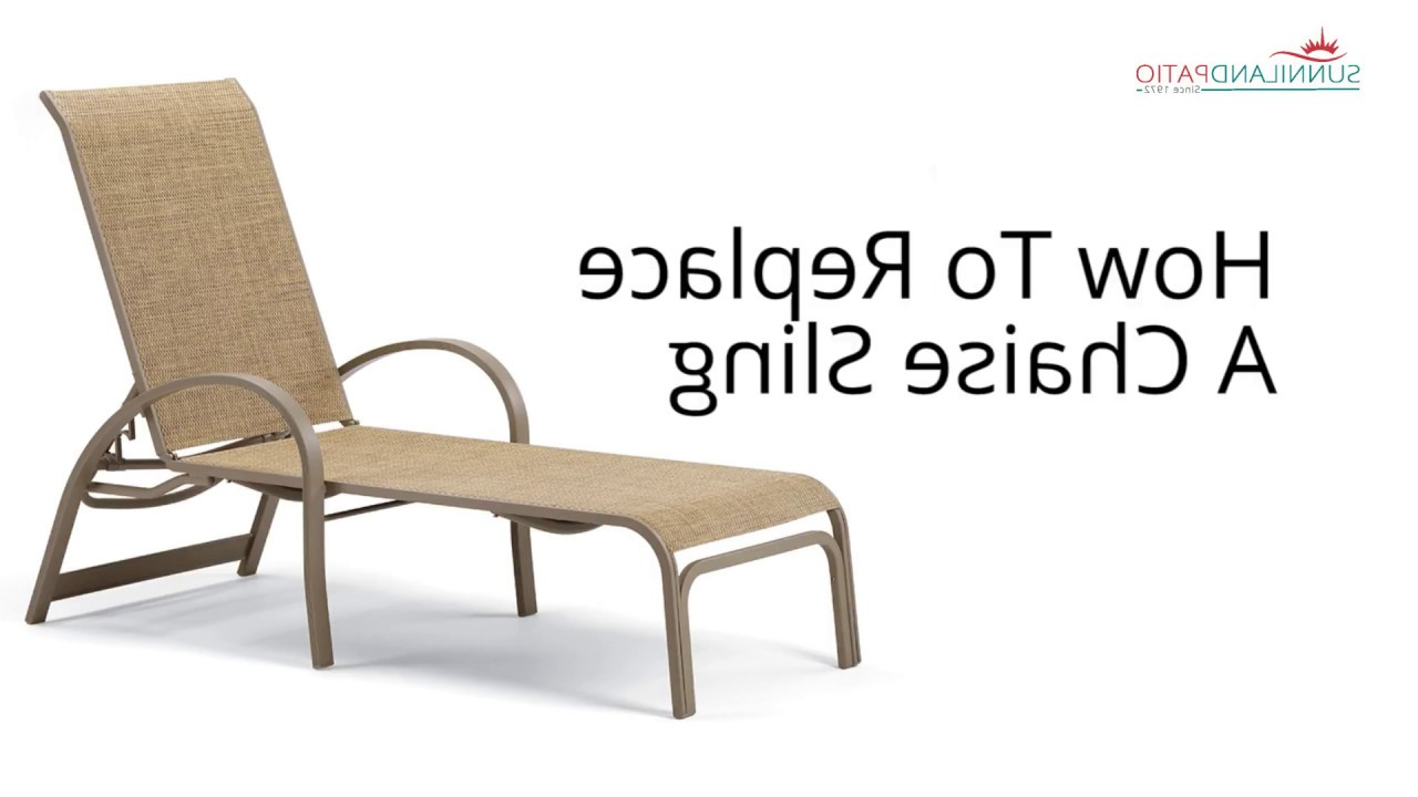 2020 How To Replace A Chaise Lounge Sling Throughout Fabric Reclining Outdoor Chaise Lounges (Gallery 21 of 25)