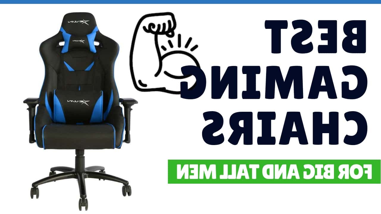 Oversize Wider Armrest Padded Lounge Chairs Pertaining To Trendy 7 Best Gaming Chairs For Big And Tall Men (Ultra Large Seats (View 13 of 25)
