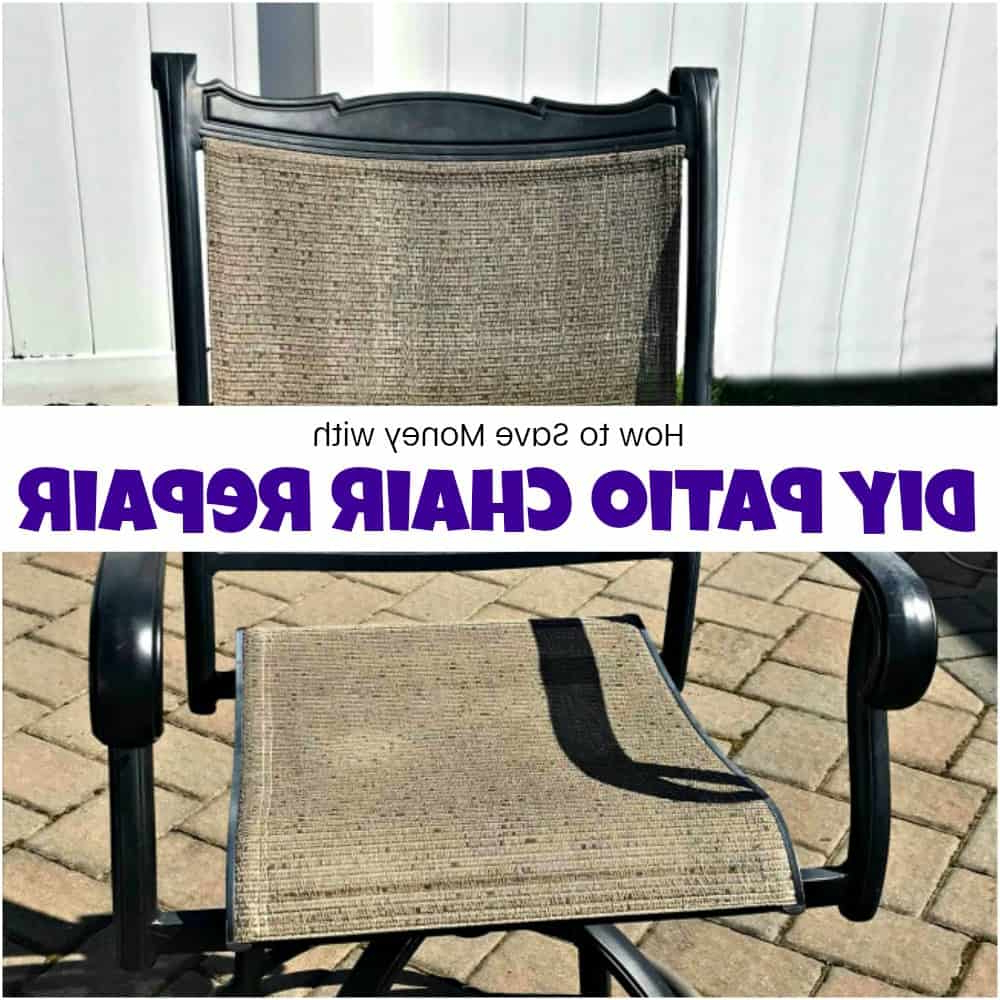 Well Known How To Save Yourself Money With Diy Patio Chair Repair Throughout Canvas Patio Sling Chairs (View 12 of 25)