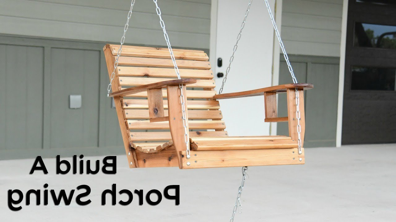 Most Current Porch Swings Inside How To Build A Porch Swing – Single Seater Porch Swing (Gallery 26 of 26)